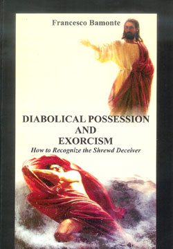 Diabolical possession and exorcism